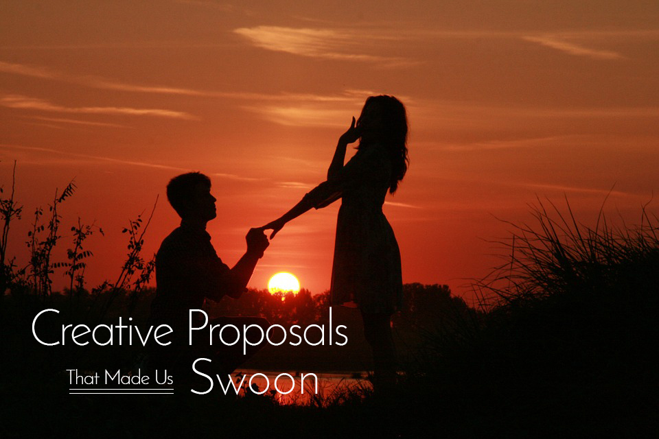 Creative-Proposals That Made Us Swoon