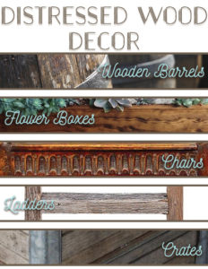 Types of distressed wood decor