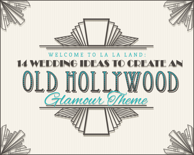 wedding ideas old hollywood glamour theme