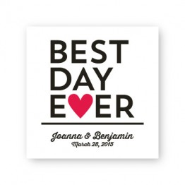 """Best Day Ever 2 1/2"""" Square Sticker"""