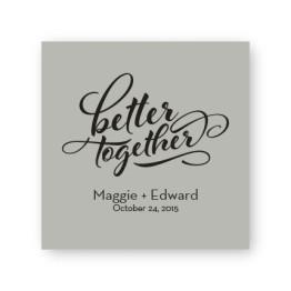 "Better Together 2 1/2"" Square Sticker"