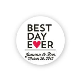 """Best Day Ever 1 1/2"""" Round Sticker"""