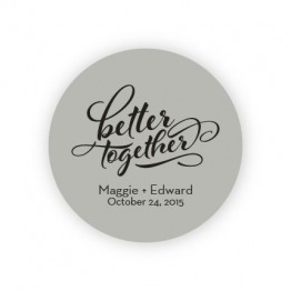 """Better Together 2"""" Round Sticker"""