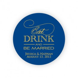 """Eat Drink and Be Married 2"""" Round Sticker"""