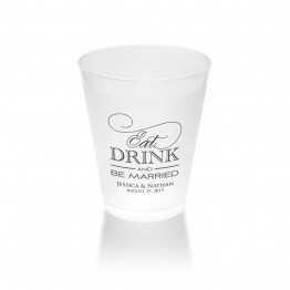 Eat Drink and Be Married Clear or Frosted Plastic Tumblers