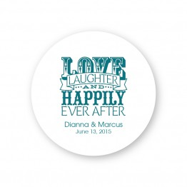 Love Laughter and Happily Round Coasters