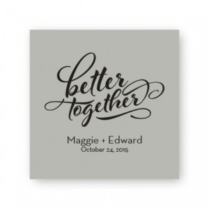 "Better Together 2 1/2"" Square Sticker"
