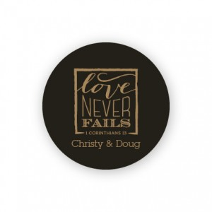 "Love Never Fails 1 1/2"" Round Sticker"