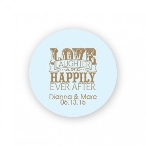 "Love Laughter and Happily 1 1/2"" Round Sticker"