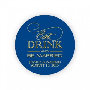 "Eat Drink and Be Married 2"" Round Sticker"