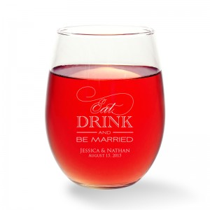 Eat Drink and Be Married Stemless Wine Glass