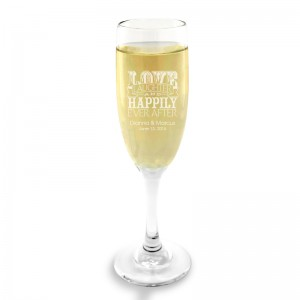 Love Laughter and Happily Champagne Glass