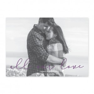All Our Love Photo Save The Date Cards